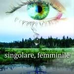 """""""singolare, femminile"""" – Ed. Il Foglio – Recensione di Federica Gnomo Twins"""