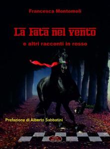 La Fata nel vento e altri racconti in rosso – Edizioni della Goccia